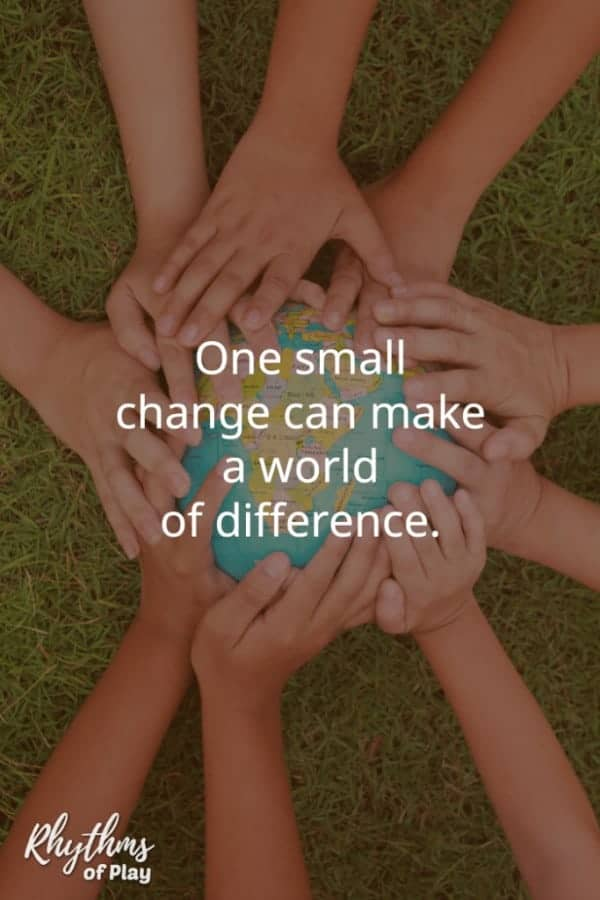 """hands on earth with quote, """"One small change can make a world of difference"""" -Nell Regan"""
