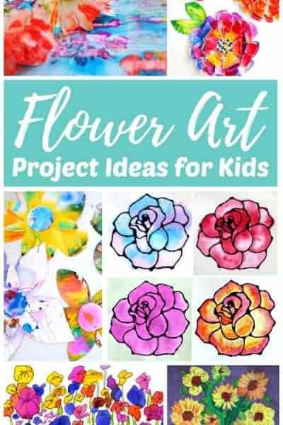 Flower Art Projects for Kids and Teens