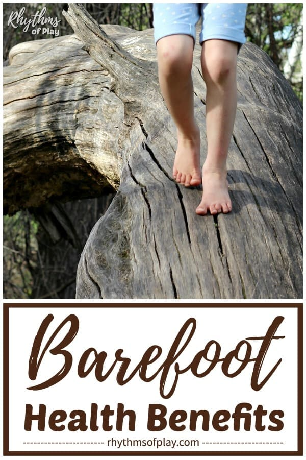 child walking barefoot outside on a fallen log - advantages of going barefoot