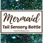 glitter sensory bottle diy - glittering mermaid tail calm down jar