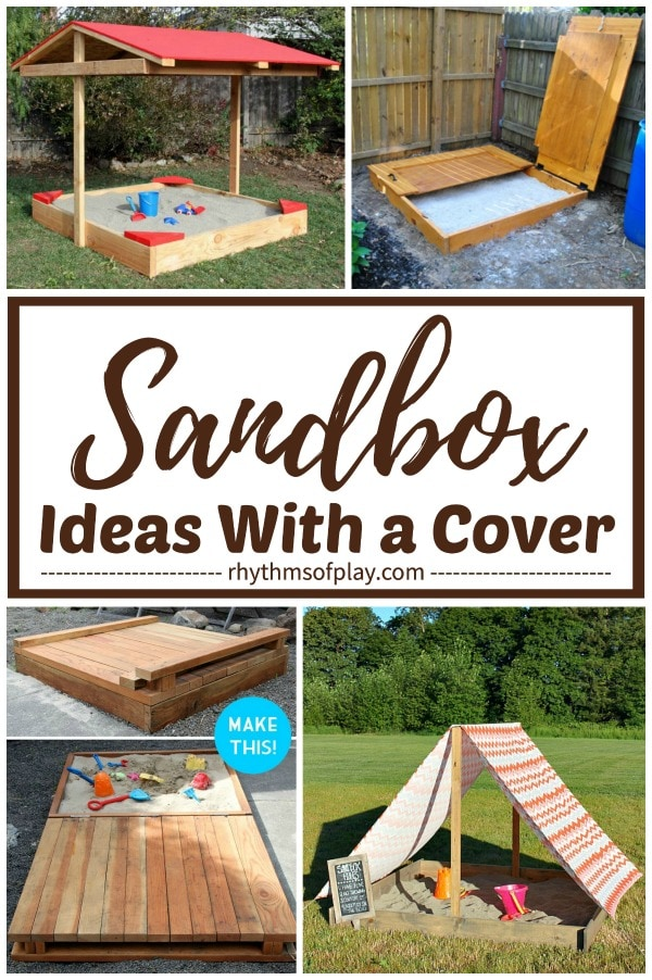 sandbox with cover ideas for the backyard or patio that kids will love!
