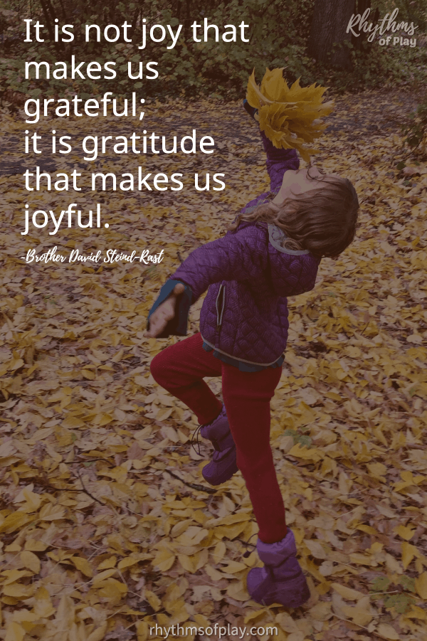 "Attitude of gratitude quote ""It is not joy that makes us grateful; it is gratitude that makes us joyful."""