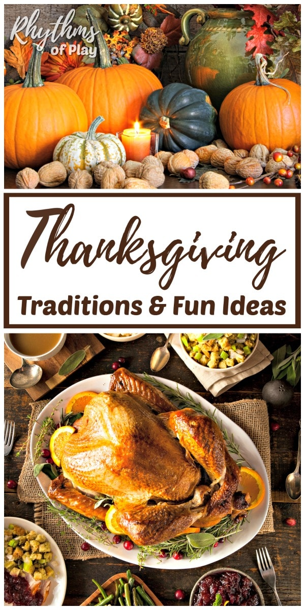Thanksgiving traditions and turkey day ideas the whole family will LOVE!