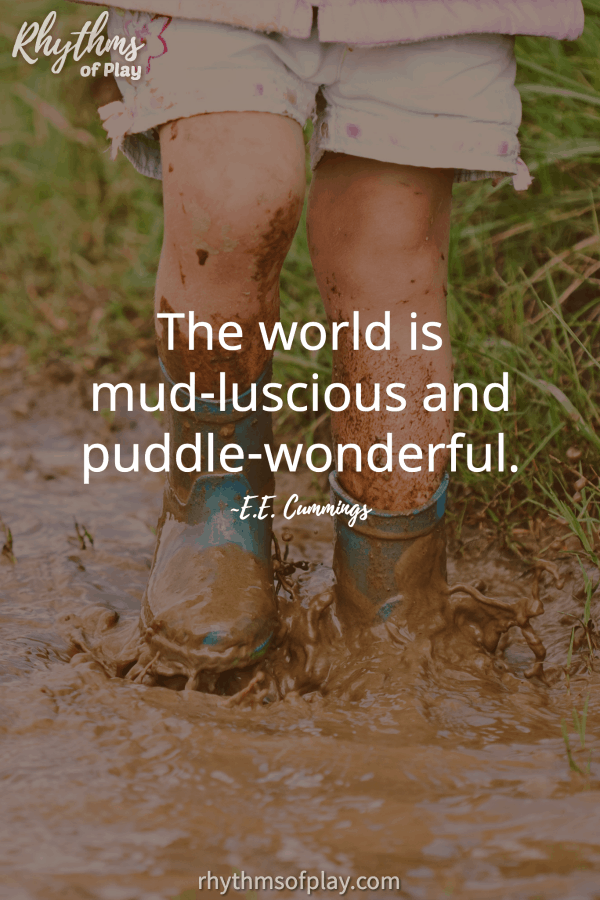 "Kid in rain boots splashing in a mud puddle with quote ""The world is mud-luscious and puddle-wonderful."""