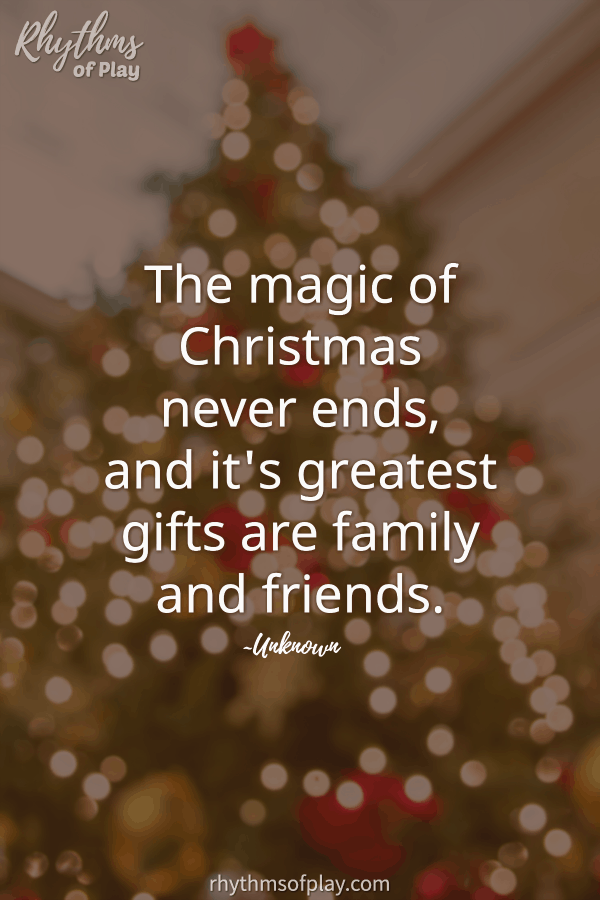 "Christmas tree with quote ""The magic of Christmas never ends, and it's greatest gifts are family and friends."""