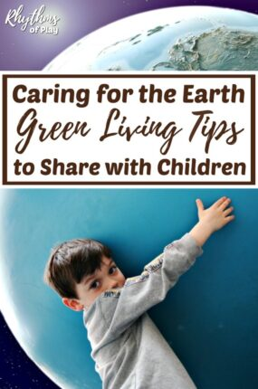 Green living tips for kids at home or in the classroom