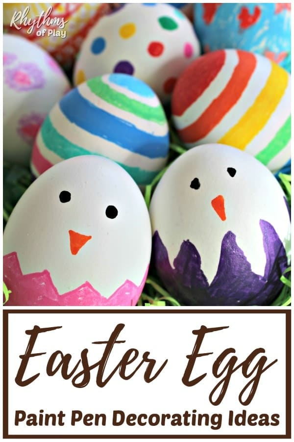 Paint Pen Easter Egg Decorating Ideas Rhythms Of Play