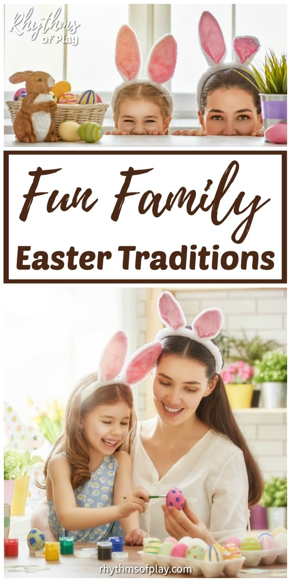 Easter Traditions and Fun things to Do on Easter