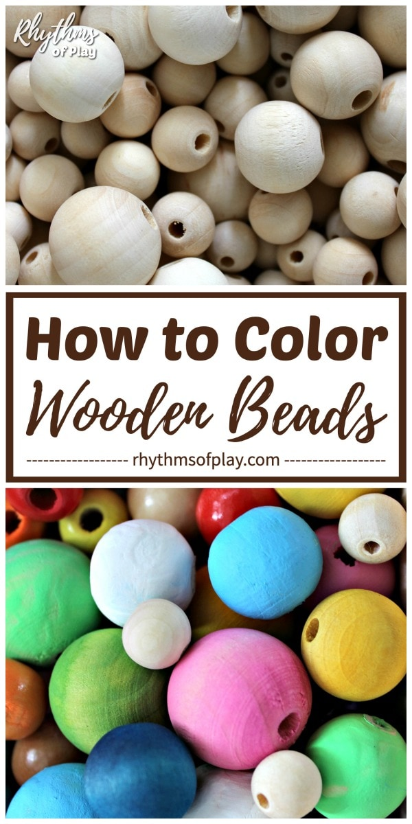 colored wooden beads - 3 easy ways to dye wooden beads