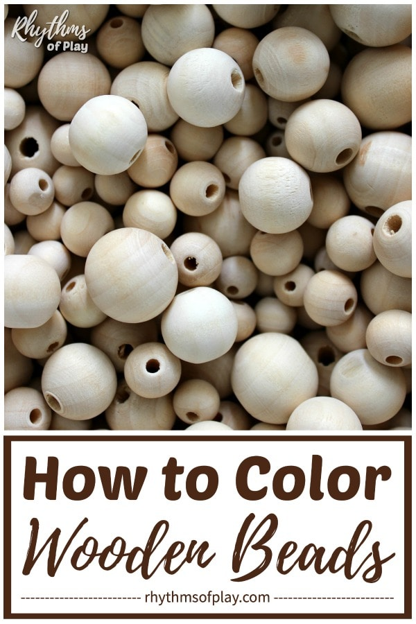 how to color wooden beads for crafts and DIY jewelry making projects