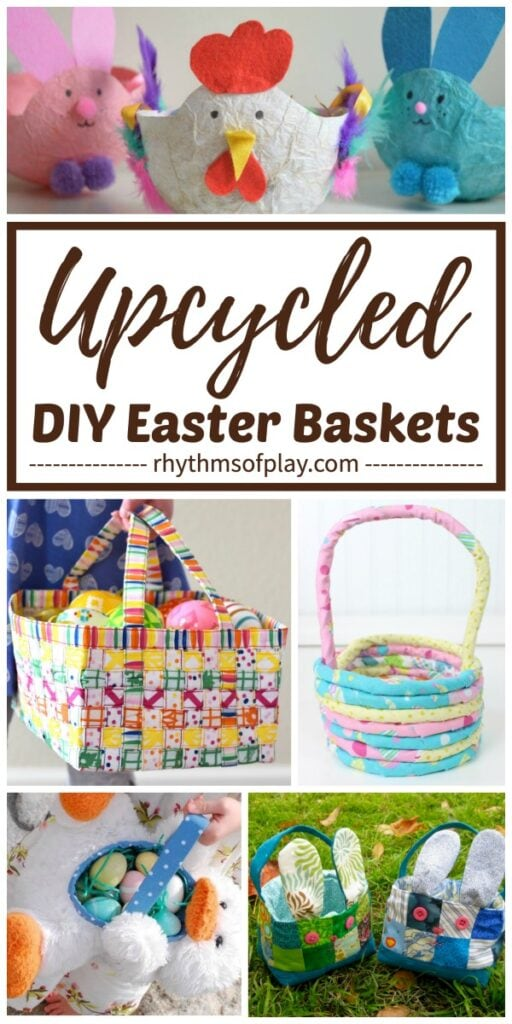 pictures of DIY easter baskets made with recycled fabric, paper, and a stuffed animal.