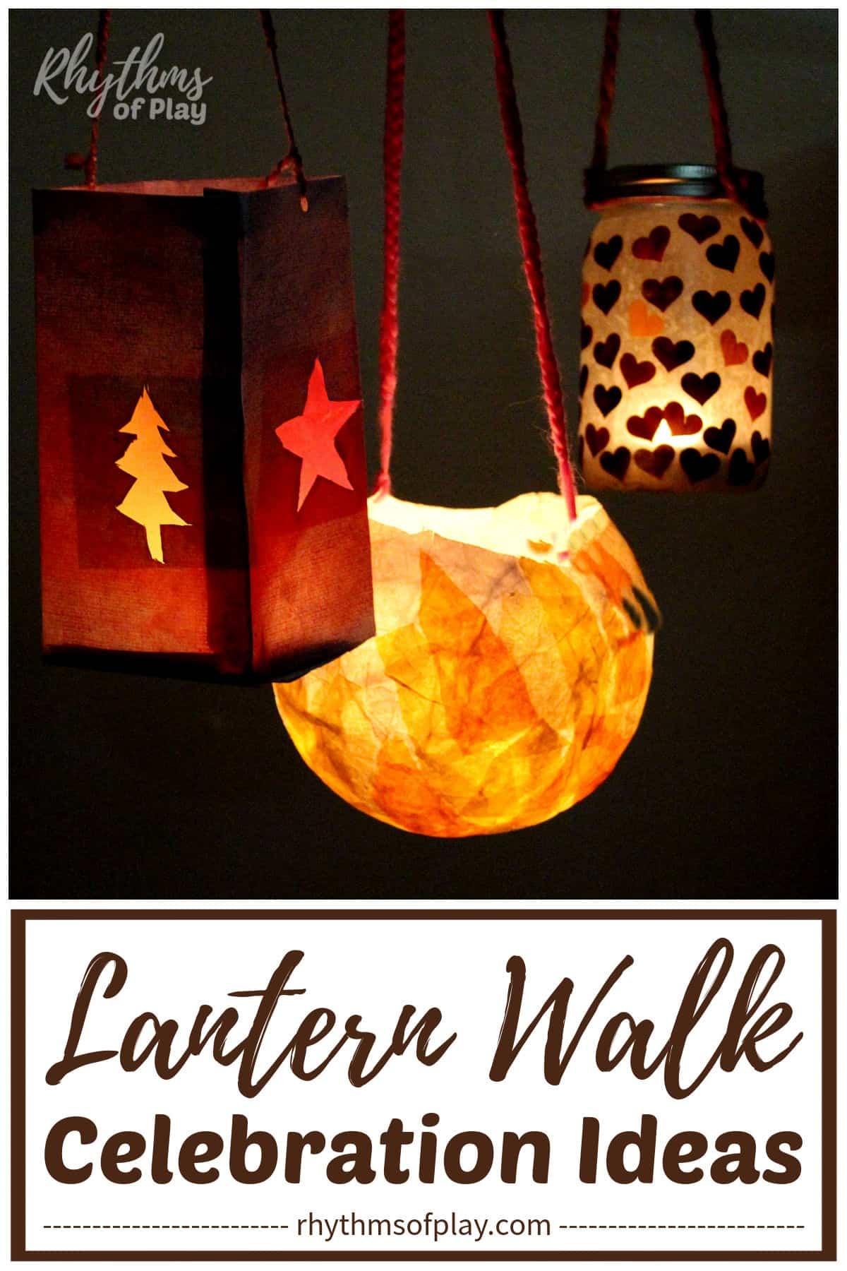 lanterns lit for traditional lantern walk
