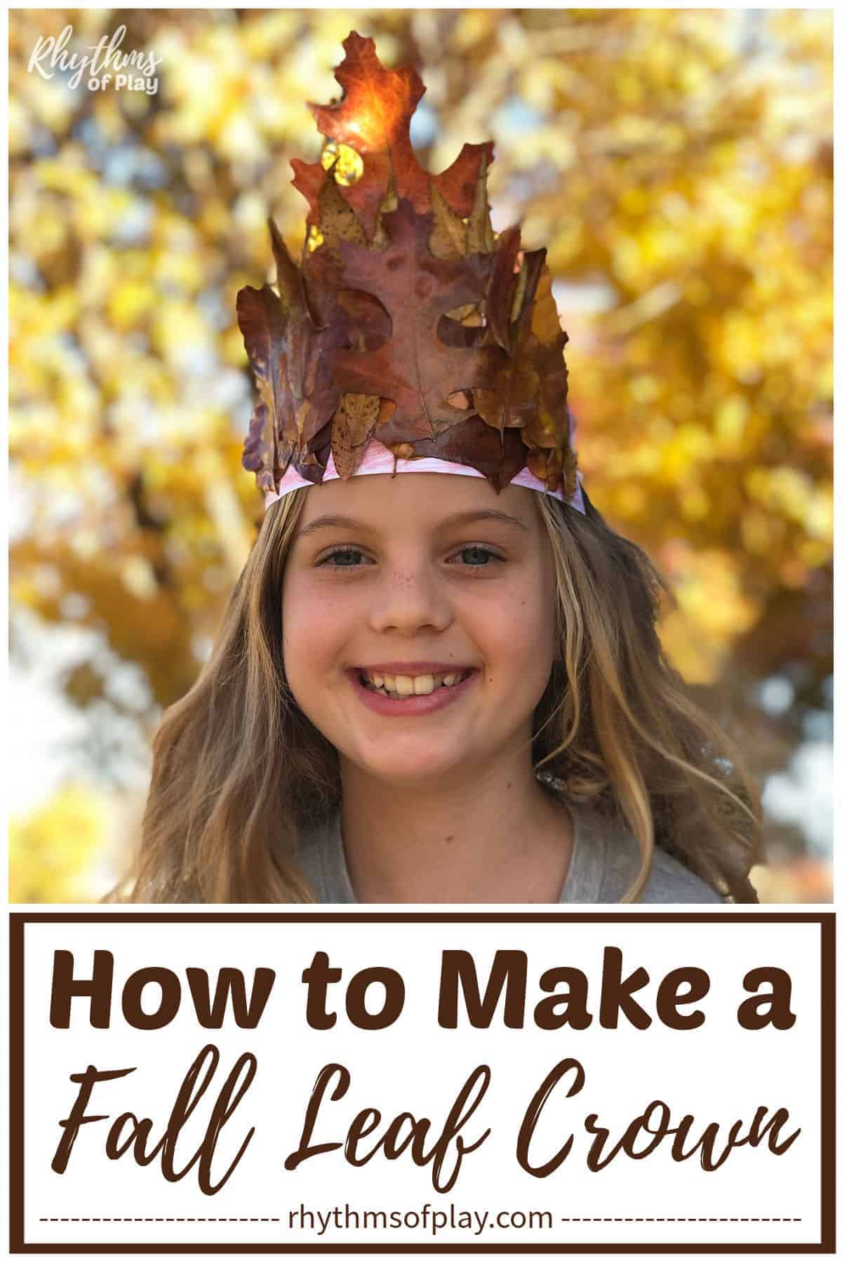 little girl wearing a gorgeous fall leaf crown craft on her head