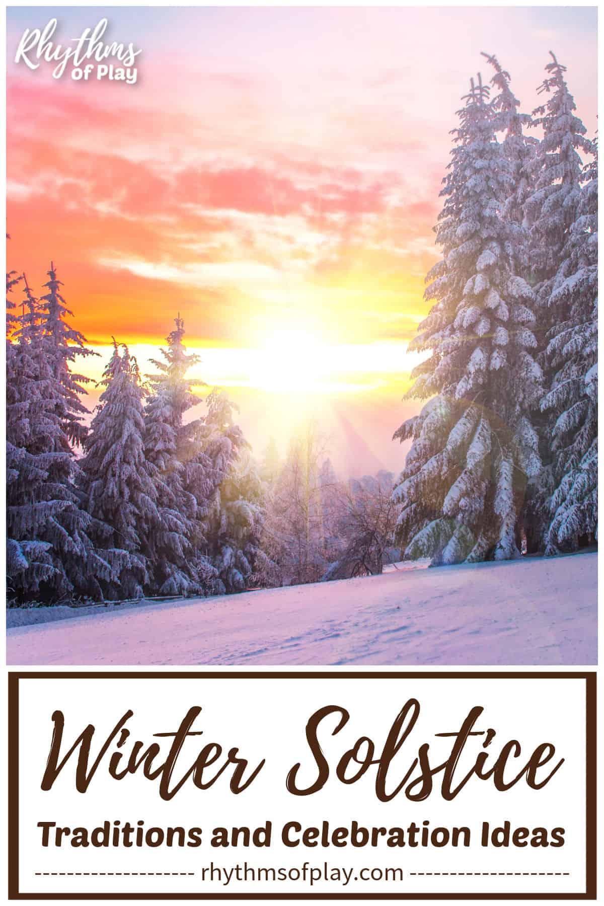 Traditional winter solstice celebration ideas