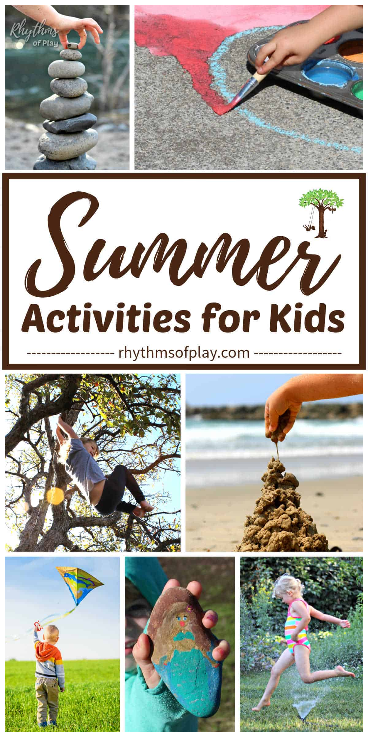 Photographs of children enjoying summer activities for kids; building a sandcastle, climbing a tree, flying a kite, playing in the sprinklers, painted rocks.